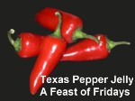 pepper jelly, feast, fridays, spicy goodness