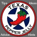 Texas Tips, useful cooking and grilling tips, Pepper Jelly