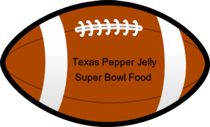 Texas pepper Jelly super bowl food